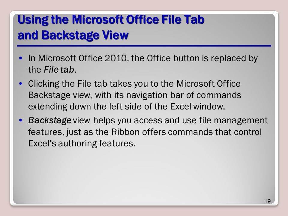 Using the Microsoft Office File Tab and Backstage View