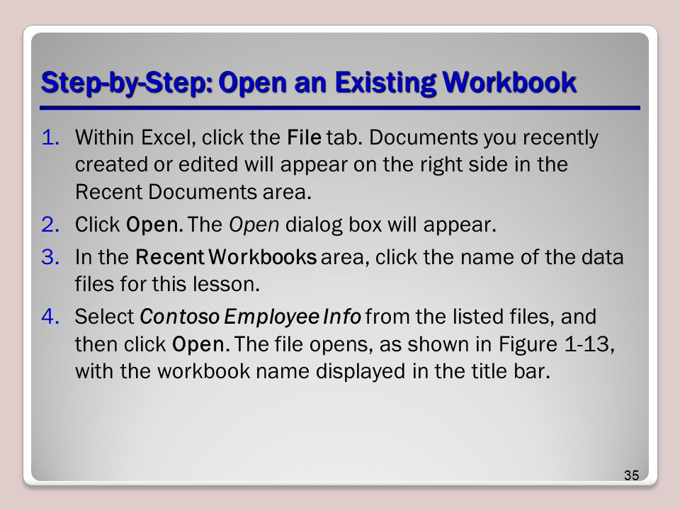 Step-by-Step: Open an Existing Workbook