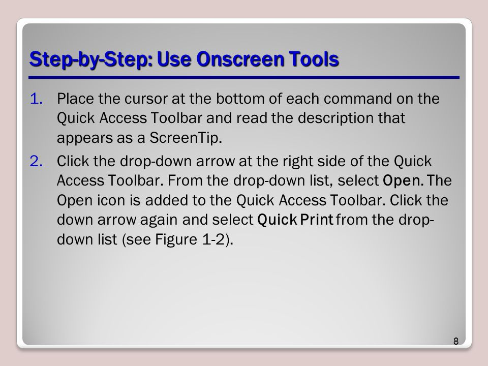 Step-by-Step: Use Onscreen Tools
