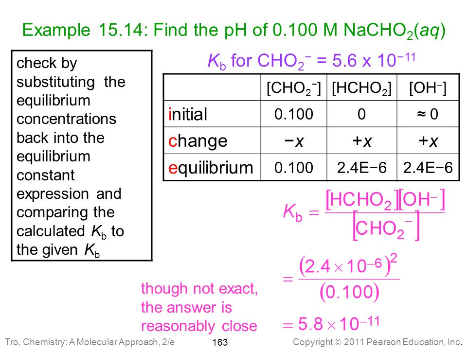 Example 15.14: Find the pH of 0.100 M NaCHO2(aq)