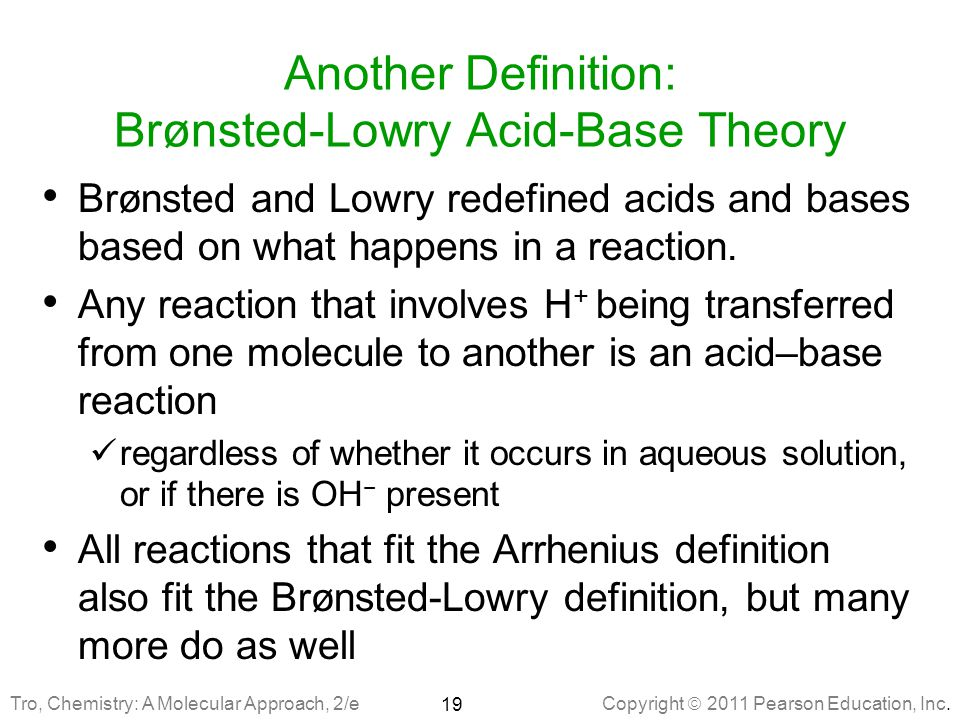 Another Definition: Brønsted-Lowry Acid-Base Theory