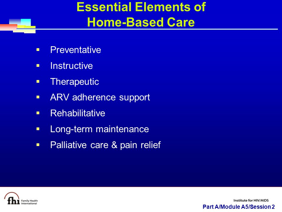 Essential Elements of Home-Based Care