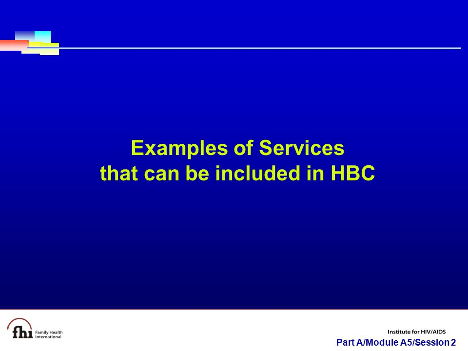 Examples of Services that can be included in HBC
