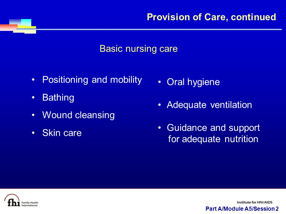 Provision of Care, continued