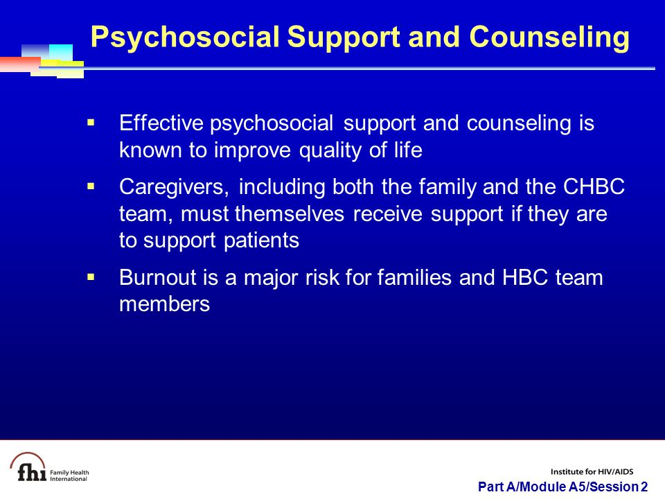Psychosocial Support and Counseling