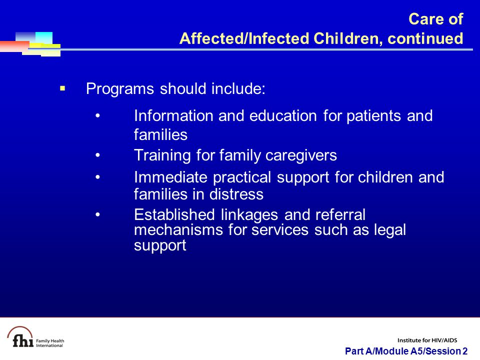 Care of Affected/Infected Children, continued