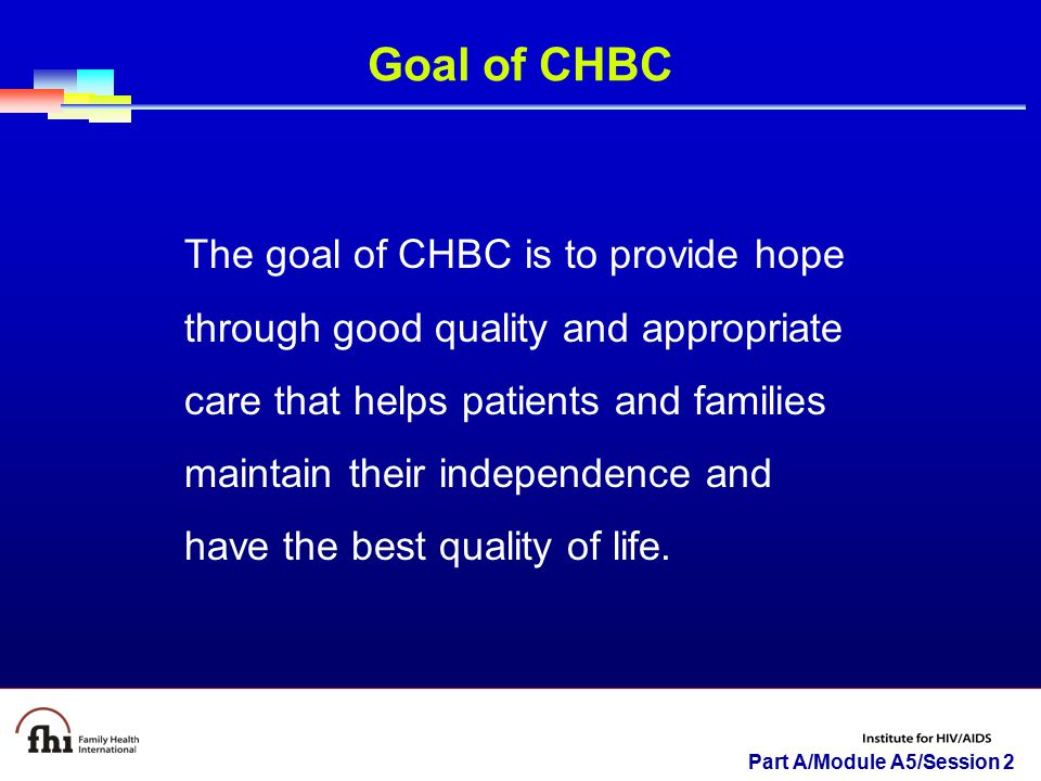 Goal of CHBC