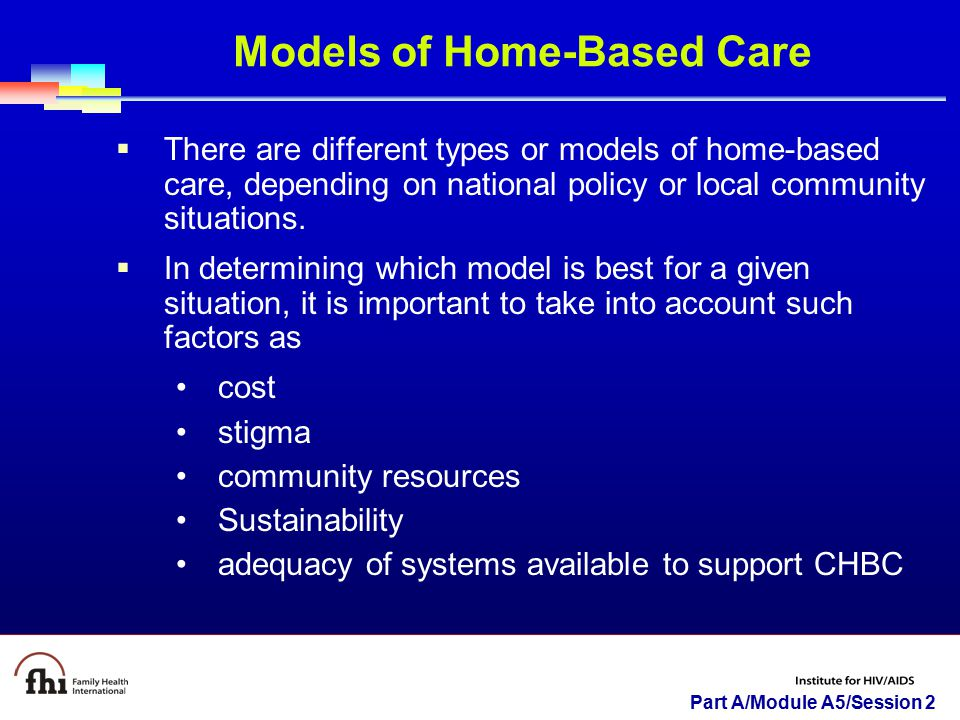Models of Home-Based Care