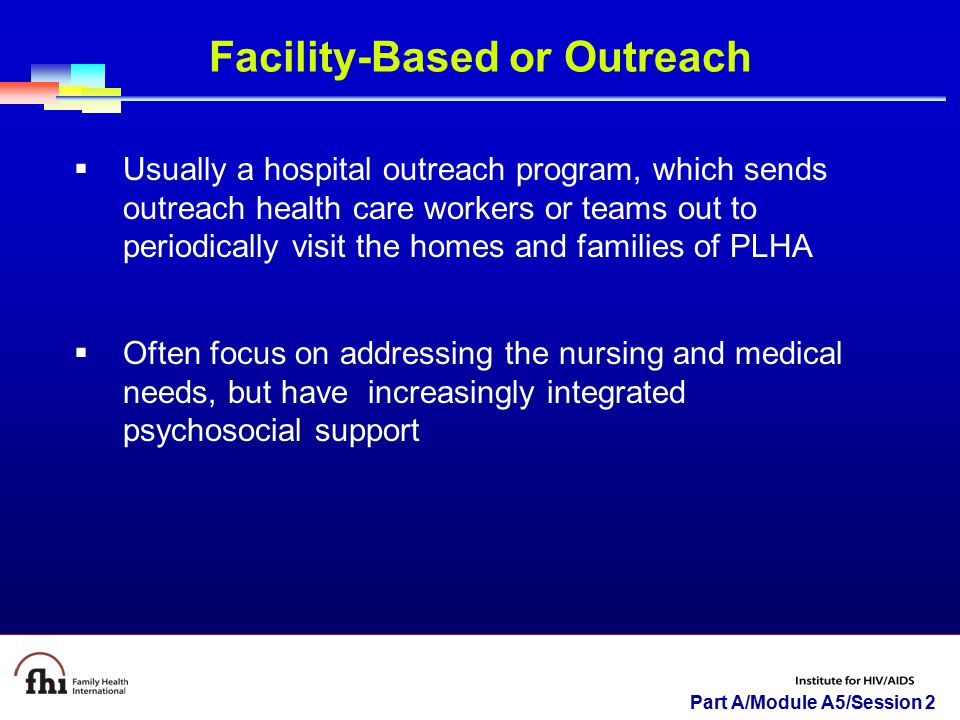 Facility-Based or Outreach