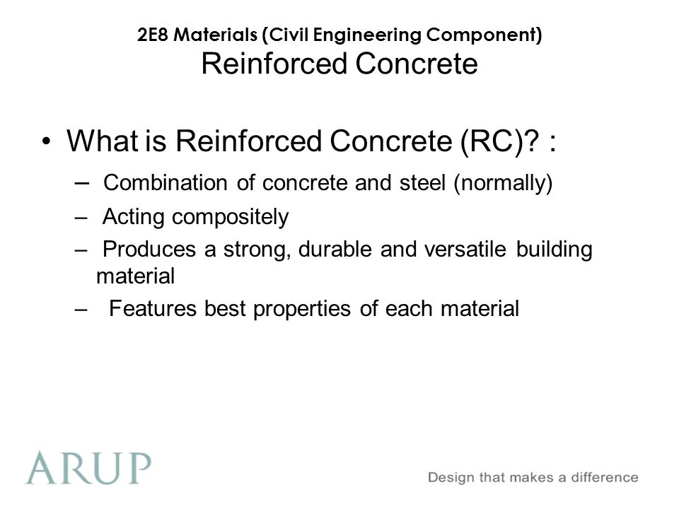 What is Reinforced Concrete (RC) :