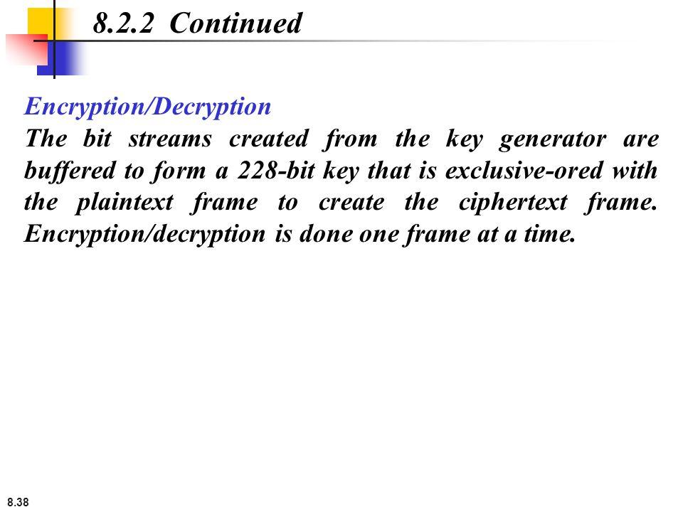 8.2.2 Continued Encryption/Decryption