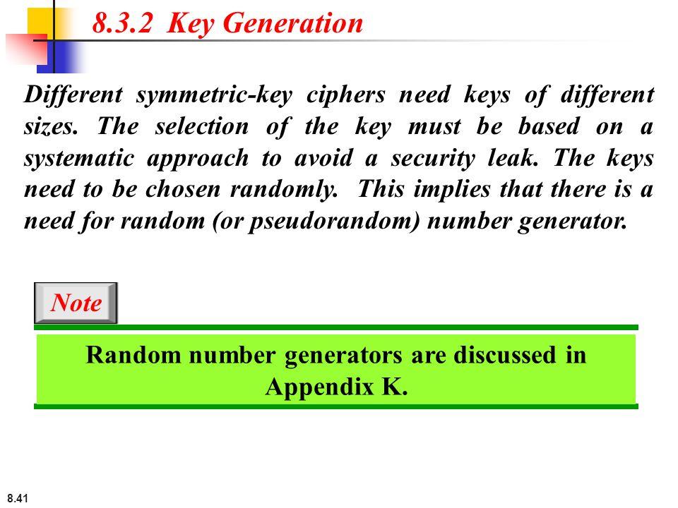 Random number generators are discussed in Appendix K.