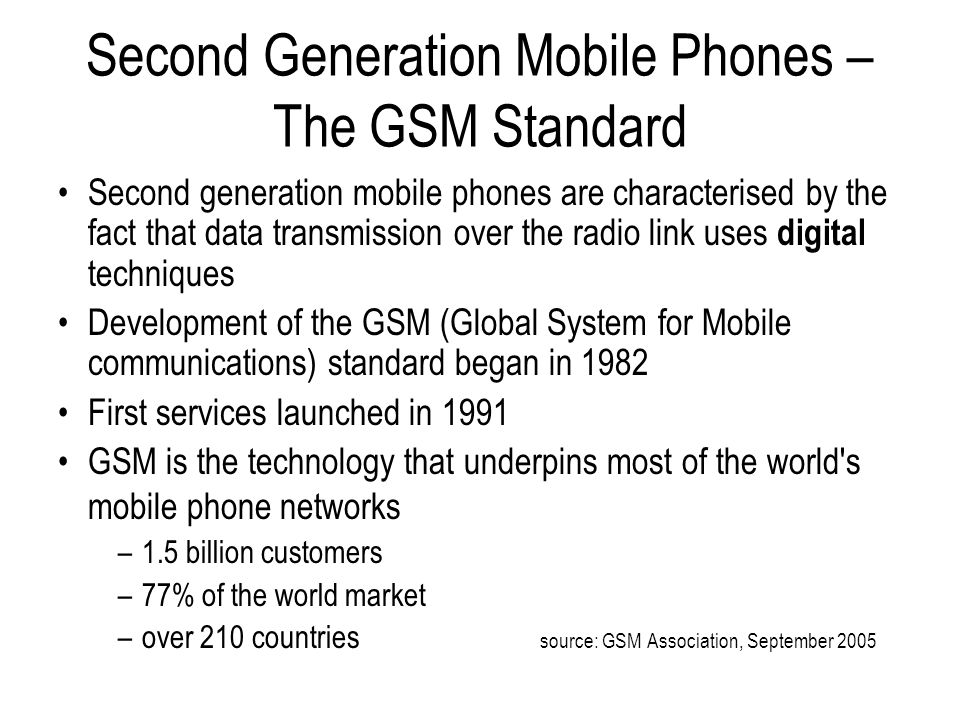 Second Generation Mobile Phones – The GSM Standard