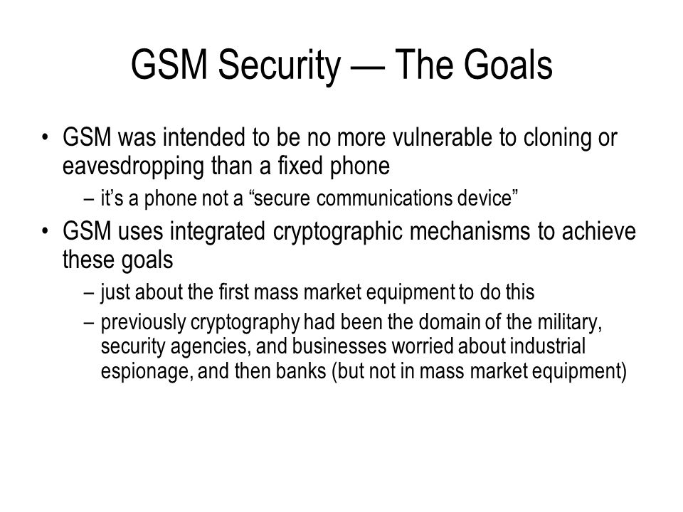 GSM Security — The Goals