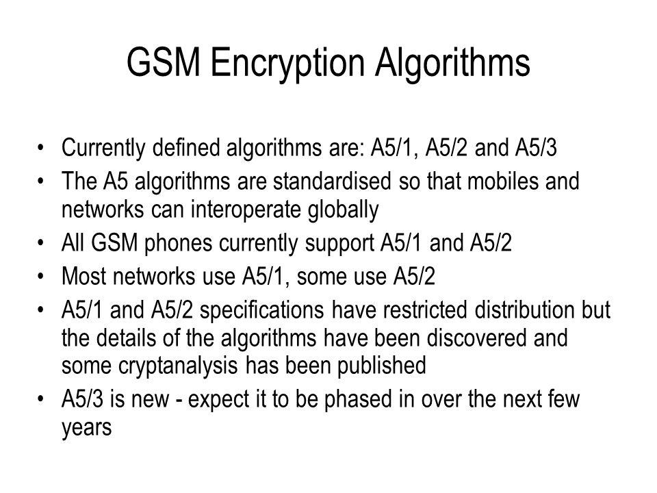 GSM Encryption Algorithms