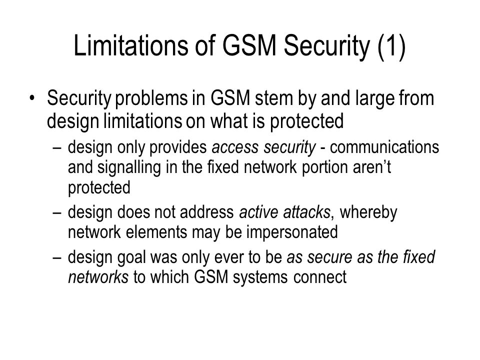 Limitations of GSM Security (1)
