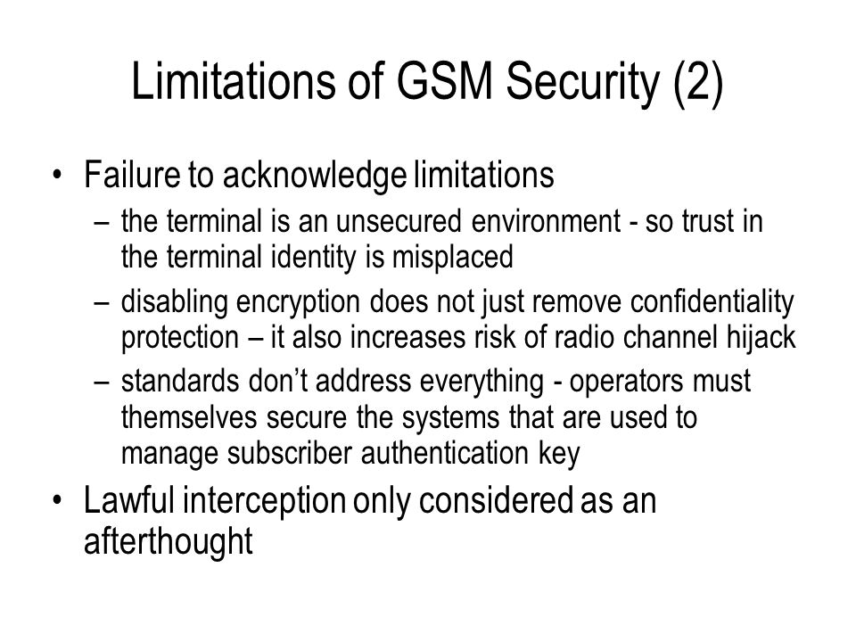 Limitations of GSM Security (2)