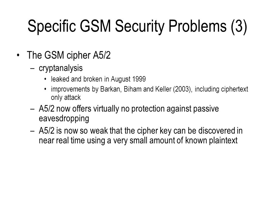 Specific GSM Security Problems (3)