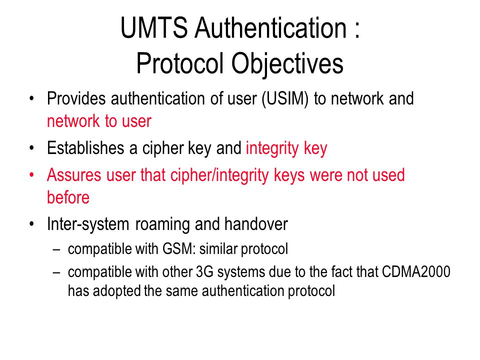 UMTS Authentication : Protocol Objectives