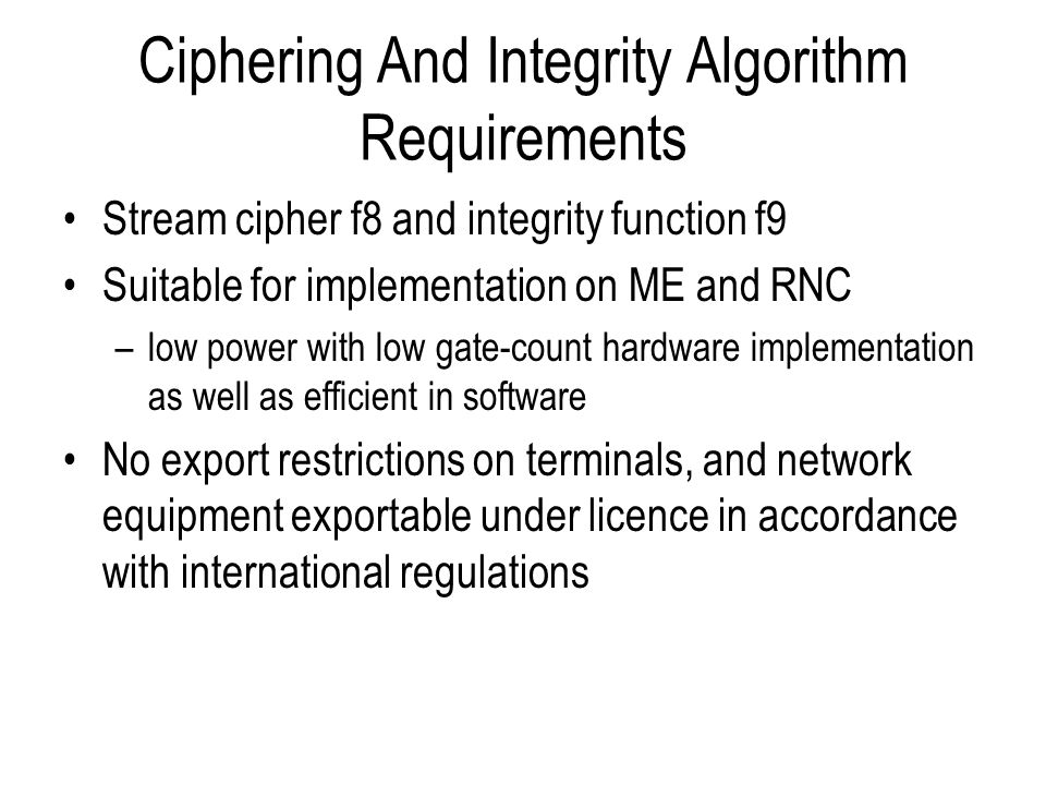 Ciphering And Integrity Algorithm Requirements