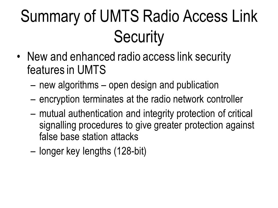 Summary of UMTS Radio Access Link Security