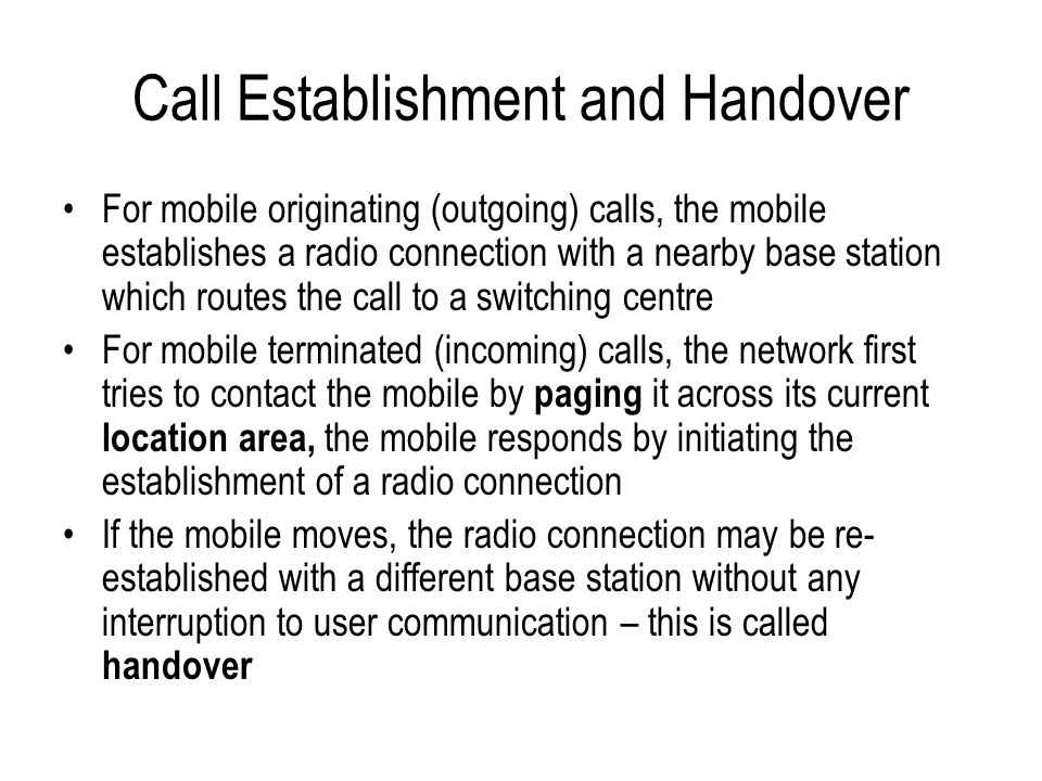 Call Establishment and Handover
