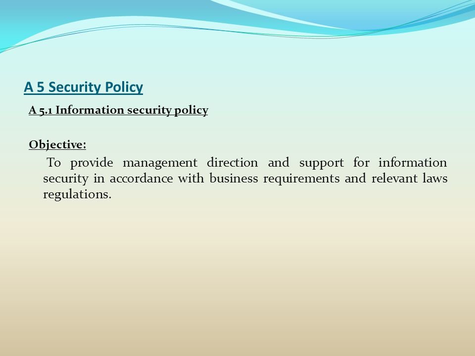 A 5 Security Policy