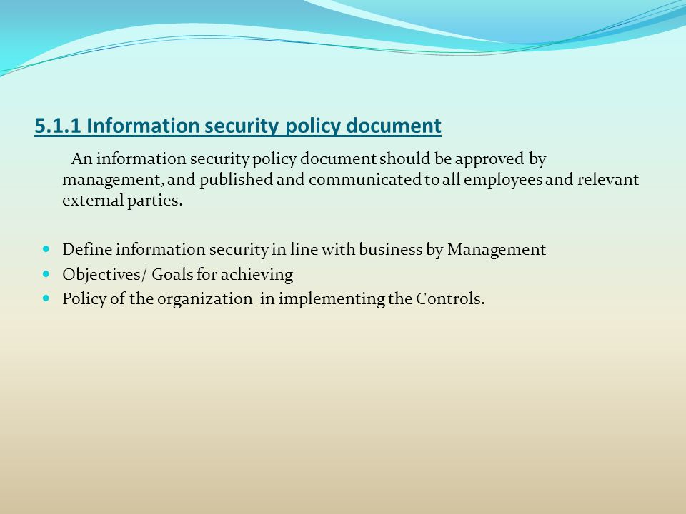 5.1.1 Information security policy document