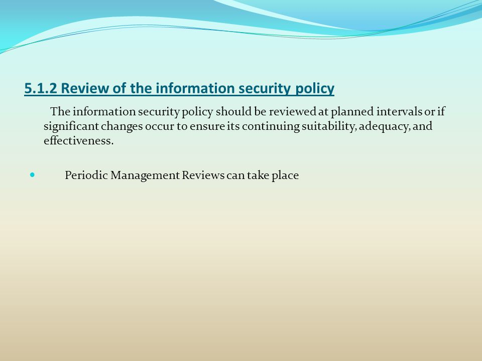 5.1.2 Review of the information security policy