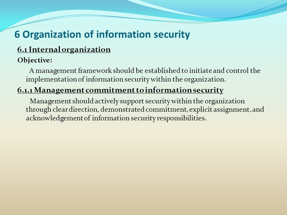 6 Organization of information security