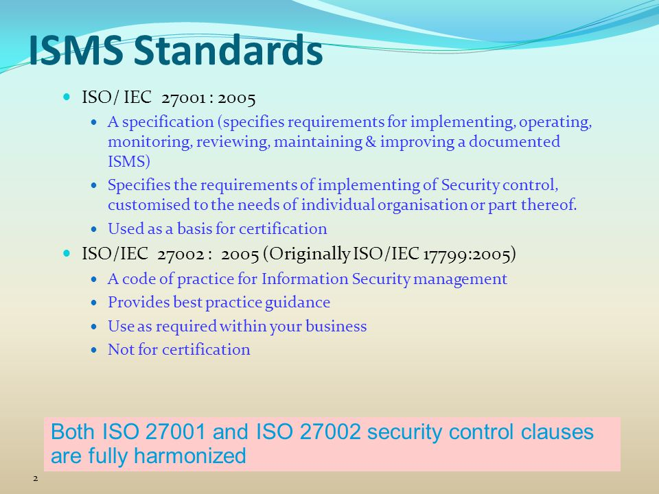 Version 4.4 ISMS Standards. ISO/ IEC 27001 : 2005.