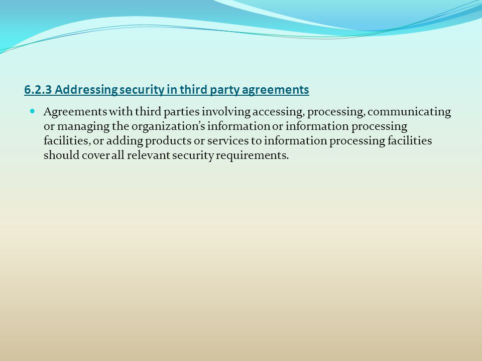 6.2.3 Addressing security in third party agreements