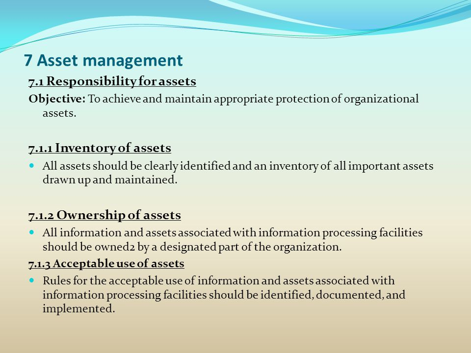 7 Asset management 7.1 Responsibility for assets