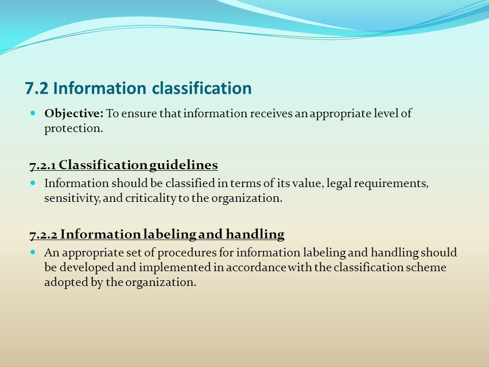 7.2 Information classification