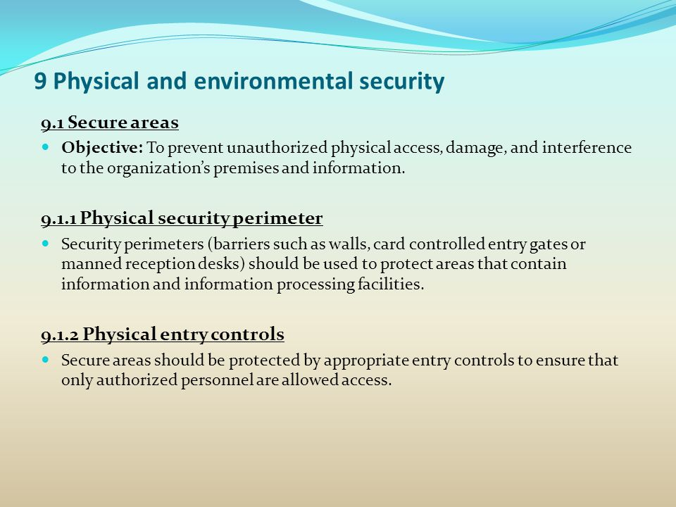 9 Physical and environmental security