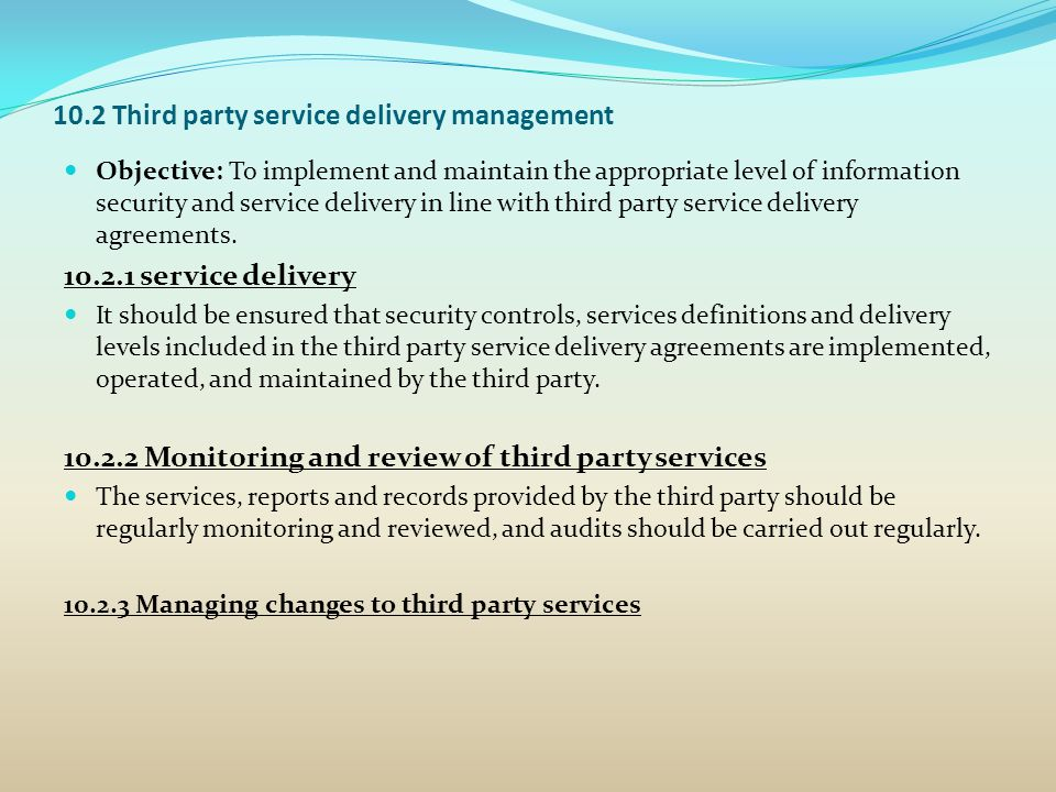 10.2 Third party service delivery management