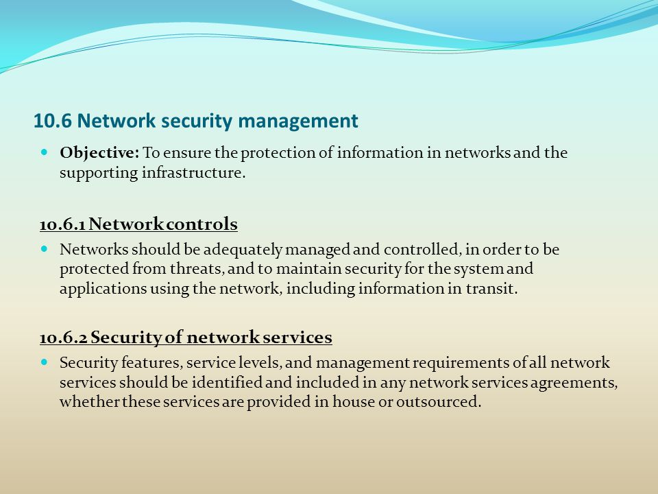 10.6 Network security management