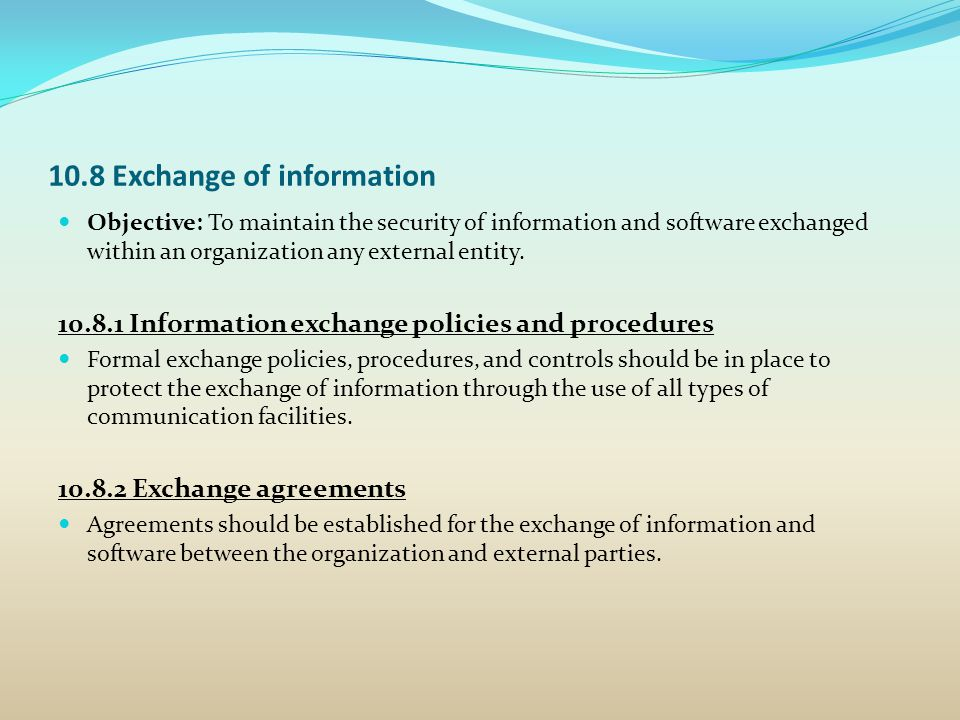 10.8 Exchange of information