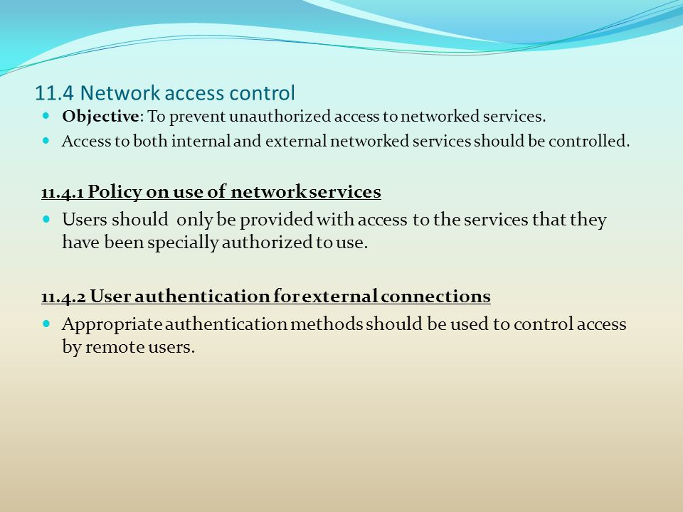 11.4 Network access control