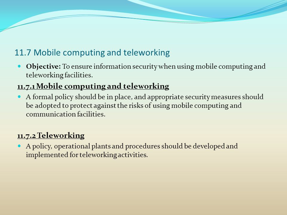 11.7 Mobile computing and teleworking