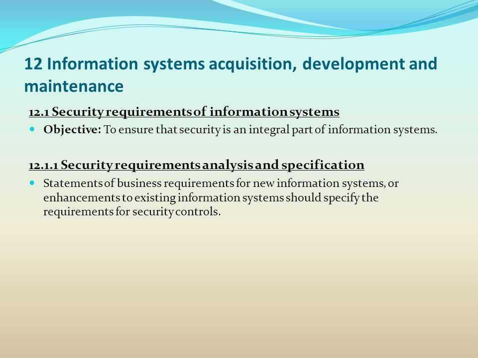 12 Information systems acquisition, development and maintenance