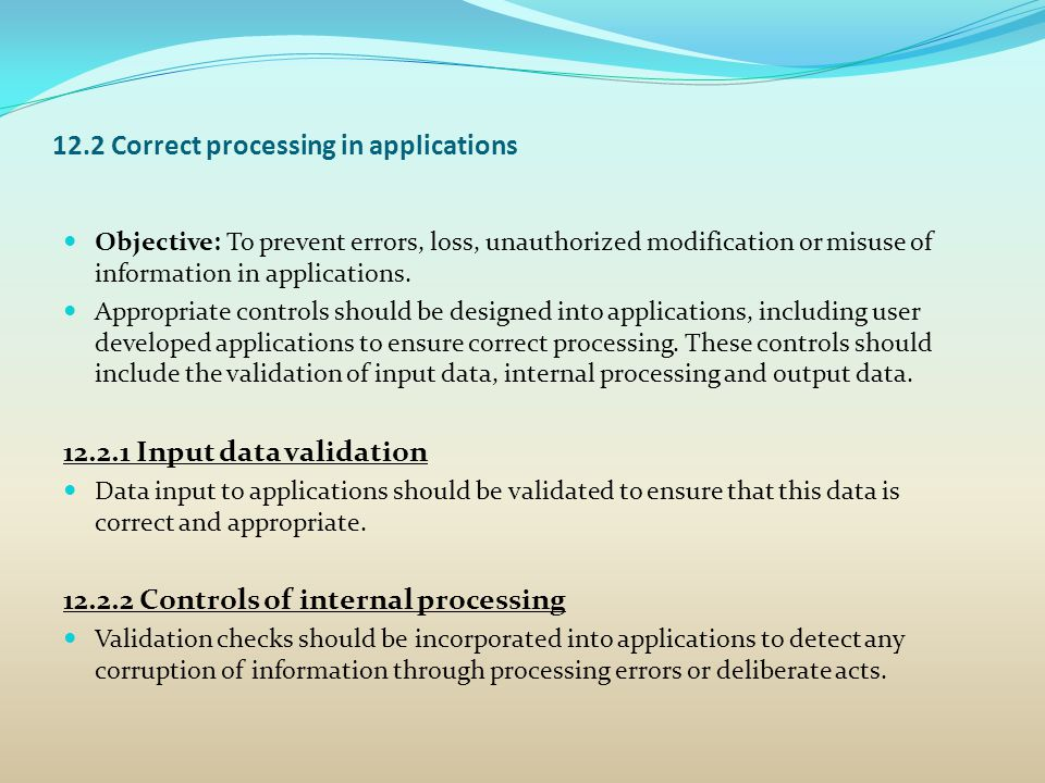 12.2 Correct processing in applications