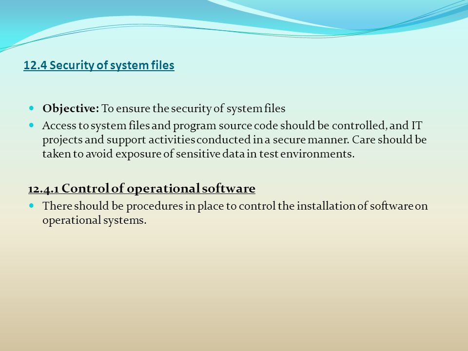 12.4 Security of system files
