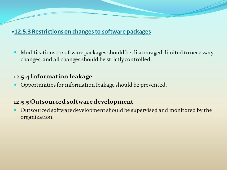 12.5.3 Restrictions on changes to software packages