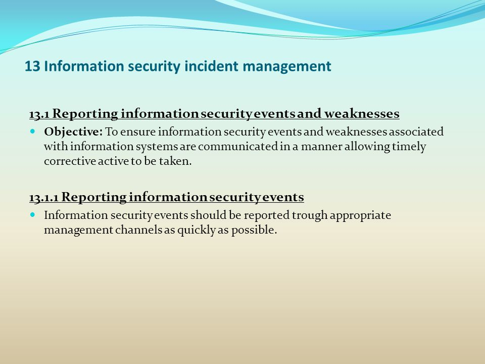 13 Information security incident management