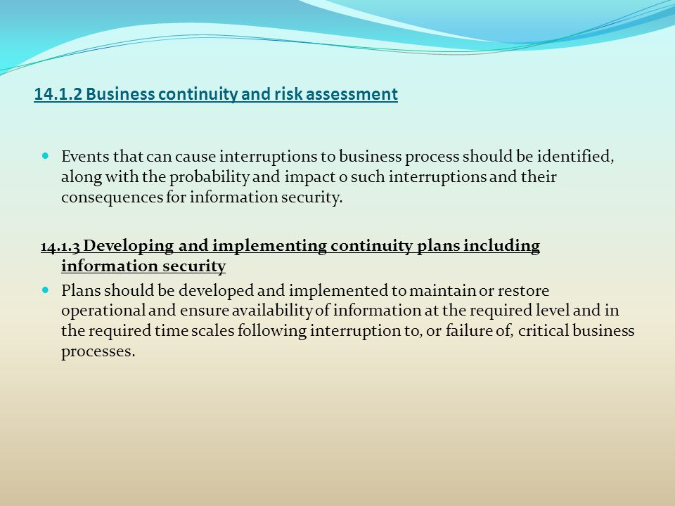 14.1.2 Business continuity and risk assessment