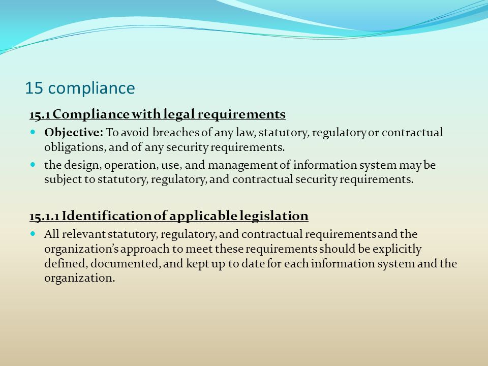 15 compliance 15.1 Compliance with legal requirements