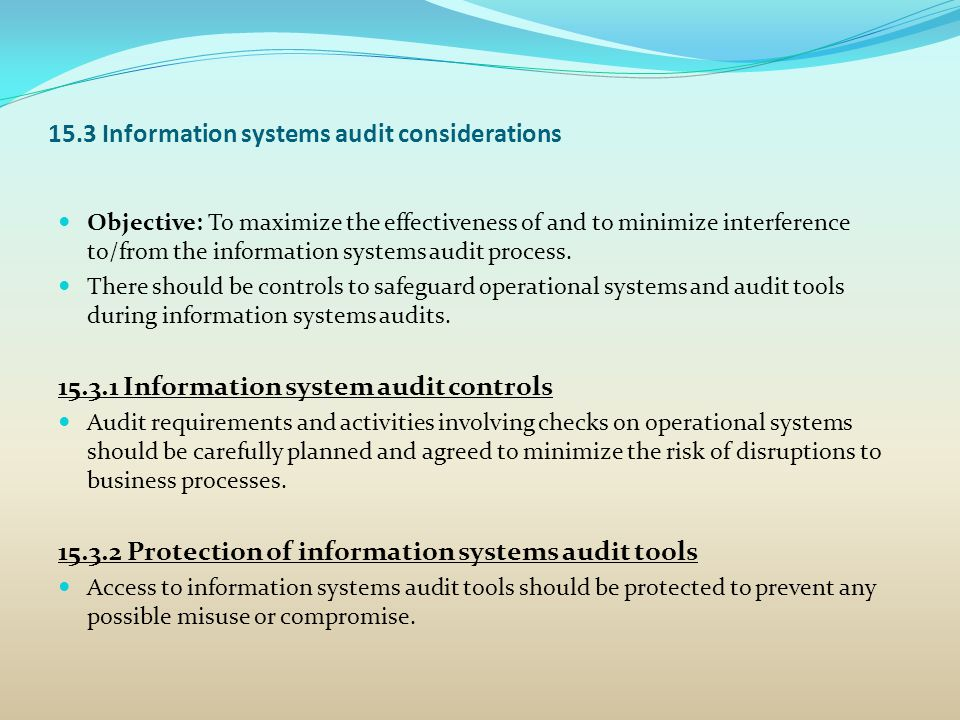 15.3 Information systems audit considerations