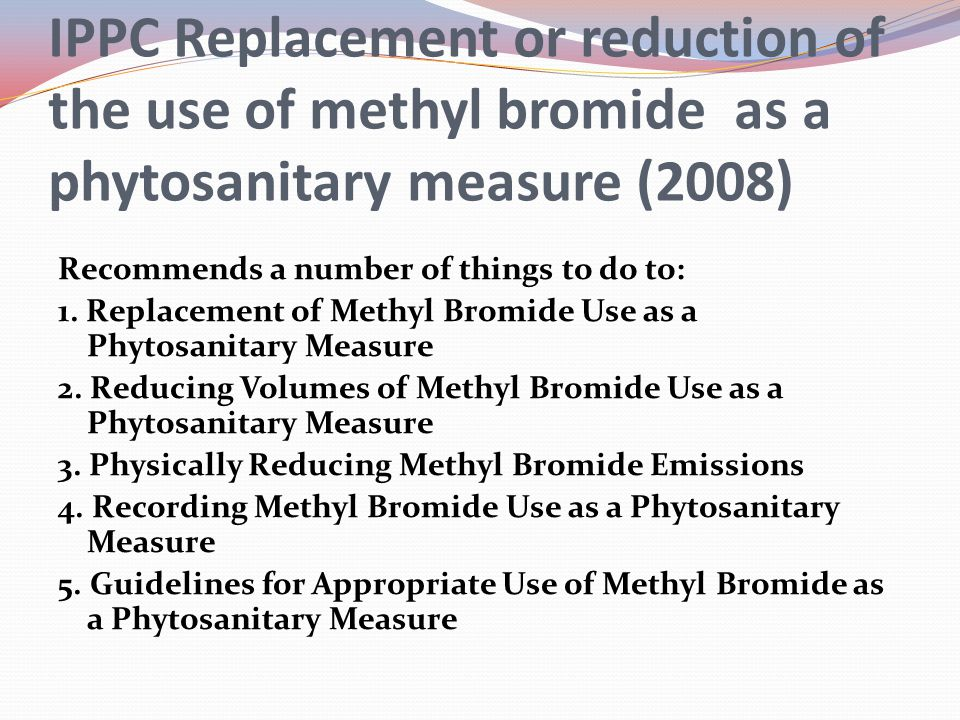 IPPC Replacement or reduction of the use of methyl bromide as a phytosanitary measure (2008)
