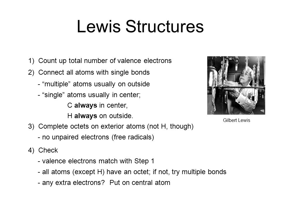 Lewis Structures 1) Count up total number of valence electrons